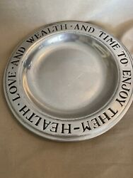Wilton Pewter Plate Health Love And Wealth And Time To Enjoy Them 9 1/4 Dia