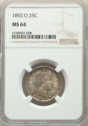 1892 O Silver Barber Quarter 25c Ngc Ms64 Unc Semi Key Date New Orleans