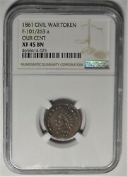 101/263 R.7 Business Card Indian / Our Cent Patriotic Civil War Token Ngc Xf45