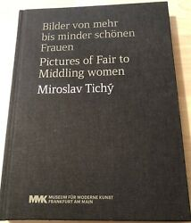 Miroslav Tichy Pictures Of Fair To Middling Women, New,2013