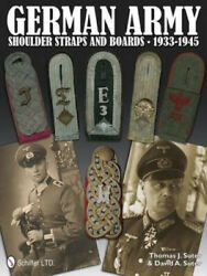German Army Shoulder Boards And Straps 1933-1945 By Suter Thomas J..