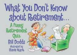 What You Don#x27;t Know About Retirement Paperback By Dodds Bill GOOD