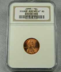 1995 Double Die Lincoln Cent Certified Ngc Ms 67 Red