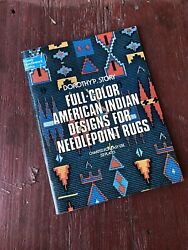 1975 Full Color American Indian Designs For Needlepoint Rugs By Dorothy P. Story