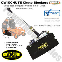 Qwikchute Deflector Scag V-ride Ll 61 Deck For Stand-on Mowers / Nqd-svr2-61