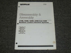 Cat Caterpillar 438b Backhoe Loaders Machine Systems Disassembly Service Manual