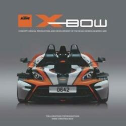 New Book Ktm X-bow Concept, Design, Prod. And Dev. Of The Road-homologated Car