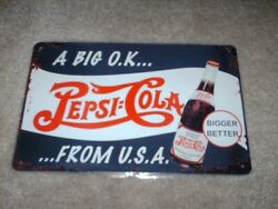 New Pepsi-cola - A Big Ok...from Usa Tin Metal Sign - Red White Blue8 X 12