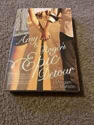 Amy And Rogerand039s Epic Detour - Paperback By Matson Morgan - Very Good