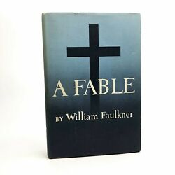 A Fable By William Faulkner 1st / 1st 1954