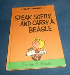 Speak Softly and Carry a Beagle Snoopy Peanuts Parade Book 1975 Charles Schulz