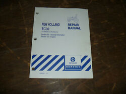New Holland Tc30 Tractor Engine General Info Shop Service Repair Manual