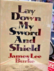Signed 1st James Lee Burke Lay Down My Sword And Shield