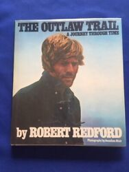 The Outlaw Trail - 1st Signed And Dated In Year Of Publication By Robert Redford