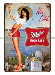 Miller High Life Beer Pin Up Poster, Nice Catch Metal Tin Sign Old Vintage Signs