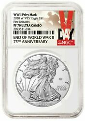 2020 W V75 Wwii Privy Mark Proof Silver Eagle Ngc Pf70 Uc First Releases
