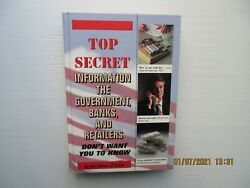 Top Secret Information the Government Banks and Retailers Don#x27;t Want You to...