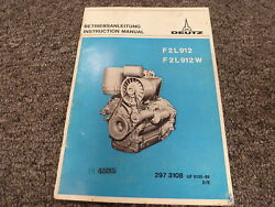Deutz F2l912 And F2l912w Diesel Engine Owner Operator And Maintenance Manual
