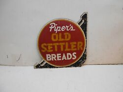 Antique Pipers Old Settler Breads Metal Sign Antique Signs