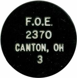 Fraternity Of Eagles F.o.e. Canton, Ohio Oh Good For One Drink Token