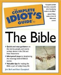 The Complete Idiots Guide To The Bible Jim Bell And Stan Campbell