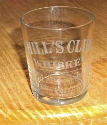 Hill's Club Whiskey Distilling Co. Pre Prohibition Etched Shot Glass Buffalo Ny