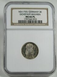 Nd 1755 Eichstadt-bavaria, Germany Silver 3k Coin Certified Ngc Ms 66 Pl