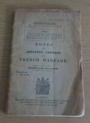 Original March 1916 Notes For Infantry Officers On Trench Warfare Paperback Wwi