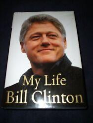 Bill Clinton President Signed Book My Life 1st Ed Mint Wow Proof New 2004