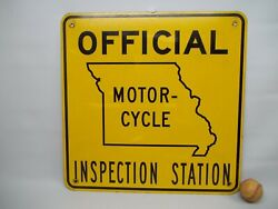 Original Vintage Official Missouri State Motorcycle Inspecton Sign Double Sided