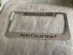 Scottsdale 101 Auto Collection Dealer License Plate Frame
