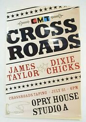 Cmt Crossroads Poster James Taylor And Dixie Chicks Promo Advertising Opry House