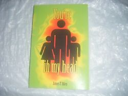 You're In My Head By James T. Riley Paperback
