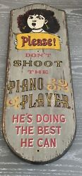 """Vintage Yorkraft Wood Sign """"please Don't Shoot The Piano Player"""""""