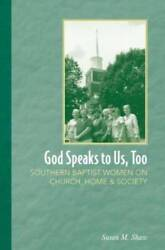 God Speaks To Us, Too Southern Baptist Women On Church, Home - Acceptable