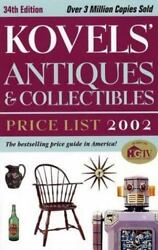 Used Kovelsand039 Antiques And Collectibles Price List 2002 By Ralph M. Kovel Terry