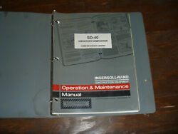 Ingersoll Rand Sd-40 Vibratory Compactor Owner Operator Maintenance Manual