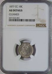 1877 Cc Seated Liberty Silver Dime Carson City Ngc Au Detail Almost Uncirculated
