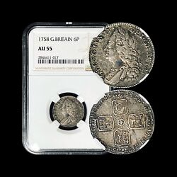1758 Great Britain 6 Pence Silver - Ngc Au55