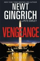 The Major Brooke Grant Ser. Vengeance By Pete Earley And Newt Gingrich...