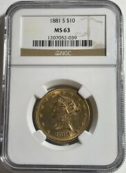 1881 10 Liberty Gold Ngc Ms63 12845 Only 2 Graded Higher Both Services. 7k