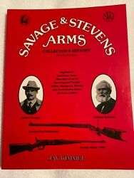 Savage And Stevens Arms - Collectorandrsquos History - 4th Edition - Jay Kimmel- Nice