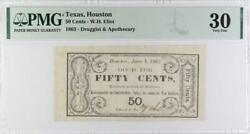 1863 Houston Texas - 50 Cents Druggist And Apothecary Pmg Vf 30