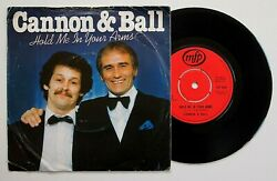 Cannon And Ball - Hold Me In Your Arms 7 Vinyl Rare 1982 Single Together