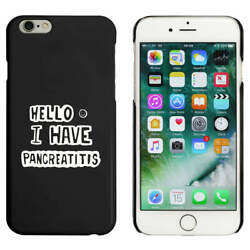And039i Have Pancreatitisand039 Mobile Phone Cases / Covers Mc016456