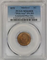1870 1c Pick Axe Fs-303 Indian Head Cent 180 Degree Rotation Error Pcgs Ms-64