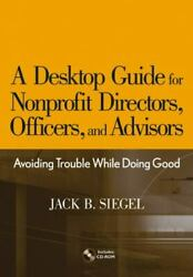 A Desktop Guide For Nonprofit Directors Officers And Advisors Avoiding Tr...