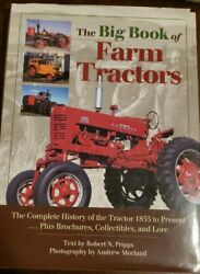 The Big Book Ser. The Big Book Of Farm Tractors The Complete History Of...