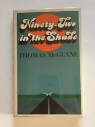 Ninety-two In The Shade - 1st. Ed. By Thomas Mcguane - Third Novel