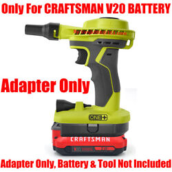 1x Adapter Used With Craftsman V20 Li-ion Battery Fits For Ryobi 18v One+ Tools